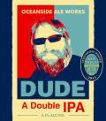 Oceanside Ale Works Dude DIPA