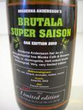 Monks Café Bröderna Anderssons Brutala Super Saison Oak Edition