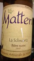 Matten - La Schwortz
