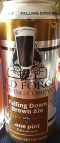 Old Forge Falling Down India Brown