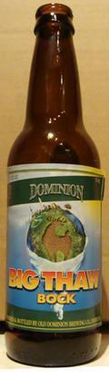 Dominion Big Thaw Bock