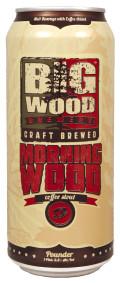 Big Wood Morning Wood