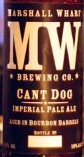 Marshall Wharf Cant Dog Imperial Pale Ale - Bourbon Barrel Aged