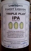 Lawson's Finest Triple Play IPA