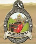 Roanoke Railhouse Loose Caboose Imperial Lager