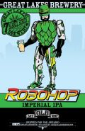 Great Lakes Brewery Robohop