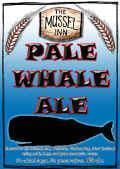 Mussel Inn Pale Whale Ale