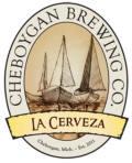 Cheboygan La Cerveza
