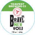 Tempest Brave New World IPA