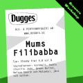 Dugges Mums Filibabba