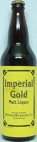 Hawks Imperial Gold Malt Liquor