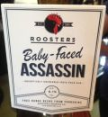 Roosters Baby Faced Assassin