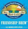 Green Flash Friendship Brew