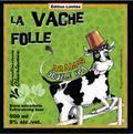 Charlevoix Vache Folle Aramis Double IPA