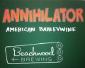 Beachwood Annihilator Barleywine