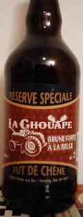 La Chouape Brune Forte Belge Réserve Spéciale