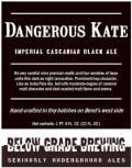 Below Grade Dangerous Kate