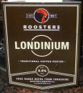 Roosters Londinium