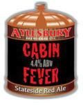Aylesbury Cabin Fever