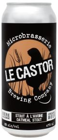 Le Castor Stout à l'Avoine - Oatmeal Stout