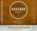 Baraboo Woodpecker Wheat Ale