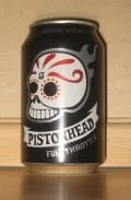 Brutal Brewing Pistonhead Full Throttle