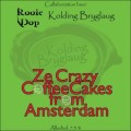 Kolding Bryglaug/Rooie Dop Ze Crazy Coffee Cakes From Amsterdam