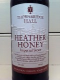 Thornbridge Hall Heather Honey Imperial Stout