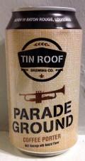 Tin Roof Parade Ground Coffee Porter