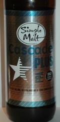 Simple Malt Cascade Plus