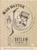 Roosters Outlaw Mad Hatter