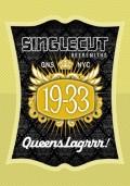 Singlecut 19-33 Queens Lagrrr!