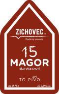 Zichovec Magor 15°