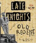 Late Knights Old Red Eyes