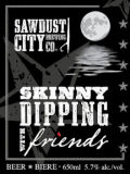 Sawdust City Skinny Dipping With Friends