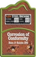 Raw / Steel City Raw Steel Corrosion of Conformity