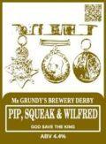 Mr Grundy's Pip Squeak & Wilfred