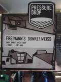 Pressure Drop Freimann's Dunkelweiss