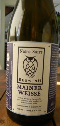 Night Shift Mainer Weisse