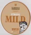 Clarence & Fredericks Strong Mild