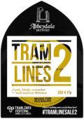 Abbeydale Tramlines Ale 2