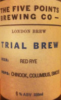 Five Points Trial Brew Red Rye Chinook Columbus Simcoe
