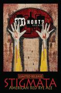 101 North Stigmata Red Rye