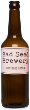 Bad Seed Espresso Stout