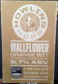 Pressure Drop / Howling Hops Wallflower