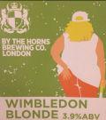 By The Horns Wimbledon Blonde
