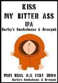 Barley's Kiss My Bitter Ass IPA