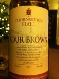 Thornbridge Hall Sour Brown