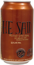 21st Amendment / Elysian He Said (Belgian Tripel)