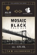 All In Brewing / Beerbliotek Mosaic Is The New Black Pale Ale